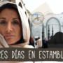 Tres días en Estambul